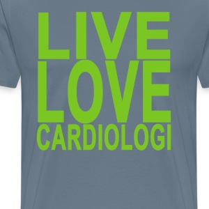 live_love_cardiologi - Men's Premium T-Shirt