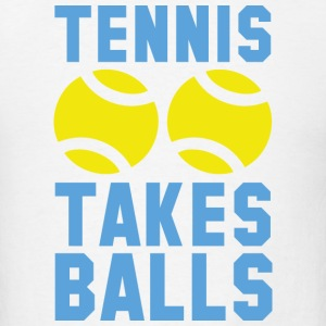 Tennis Takes Balls - Men's T-Shirt