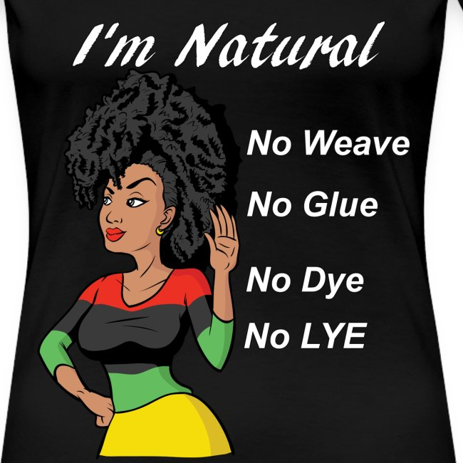 I'm Natural Women' T-Shirt Black