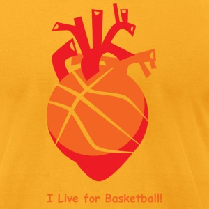 I live for Basketball! - Men's T-Shirt by American Apparel