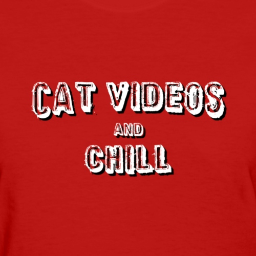 cat videos and chill