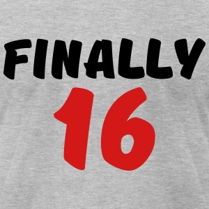 Finally 16 T-Shirts - Men's T-Shirt by American Apparel