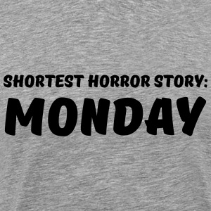 Shortest Horror Story: Monday T-Shirts - Men's Premium T-Shirt
