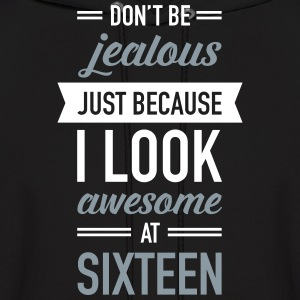 Awesome At Sixteen Hoodies - Men's Hoodie