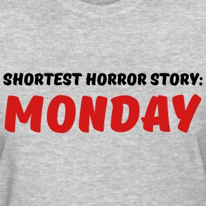 Shortest Horror Story: Monday Women's T-Shirts - Women's T-Shirt