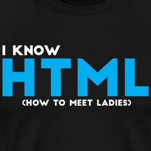 I know HTML - Men's Premium T-Shirt