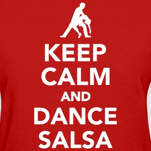 Keep calm and dance Salsa Women's T-Shirts - Women's T-Shirt