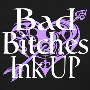 Bad Bitches Ink Up - Women's T-Shirt