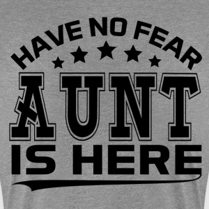 HAVE NO FEAR AUNT IS HERE Women's T-Shirts - Women's Premium T-Shirt