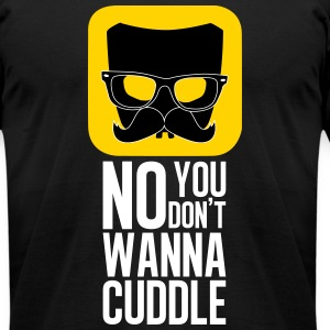 Cuddle, really? blck - Men's T-Shirt by American Apparel