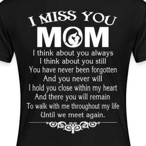 I MISS YOU, MOM - Women's Premium T-Shirt