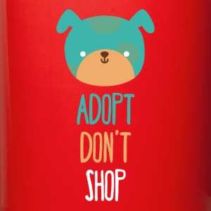 Adopt don't shop dog Animal Rescue T Shirt Mugs & Drinkware - Full Color Mug