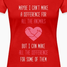 All the difference Animal Rescue T Shirt Women's T-Shirts