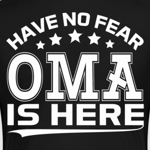 HAVE NO FEAR OMA IS HERE Women's T-Shirts - Women's Premium T-Shirt