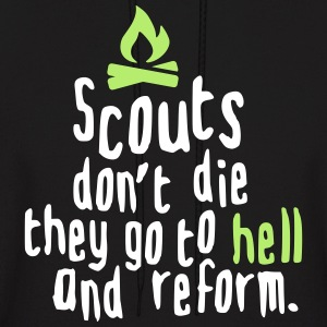 Scouts don't die...they go to hell and return Hoodies - Men's Hoodie