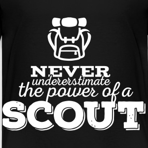 Never underestimate the power of a scout Baby & Toddler Shirts - Toddler Premium T-Shirt