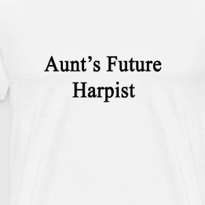 aunts_future_harpist T-Shirts - Men's Premium T-Shirt