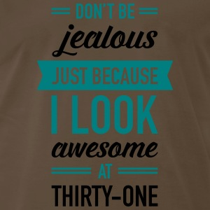 Awesome At Thirty-One T-Shirts - Men's Premium T-Shirt