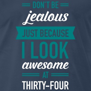 Awesome At Thirty-Four T-Shirts - Men's Premium T-Shirt