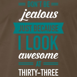 Awesome At Thirty-Three T-Shirts - Men's Premium T-Shirt