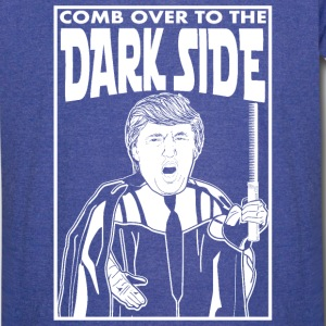 Trump Comb Over To The Dark Side T-Shirts - Vintage Sport T-Shirt