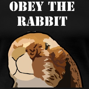 Obey the rabbit - Women's Premium T-Shirt
