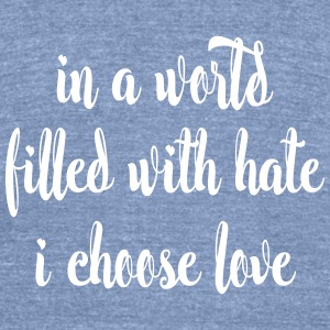 I Choose Love T-Shirts - Unisex Tri-Blend T-Shirt by American Apparel