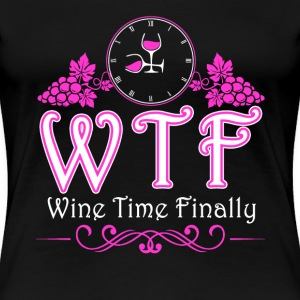 wine humor, wine glass, wine glasses wine lover - Women's Premium T-Shirt
