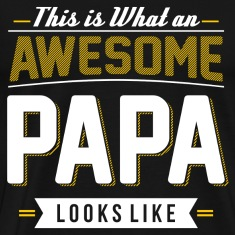 AWESOME PAPA grandfather, grandfather to be