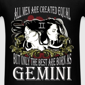 Zodiac/Gemini - Only The Best - Men's T-Shirt