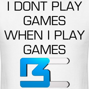 Men's I Don't Play Games - White - Men's T-Shirt