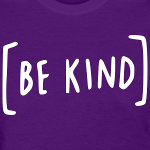Be Kind Women's T-Shirts - Women's T-Shirt