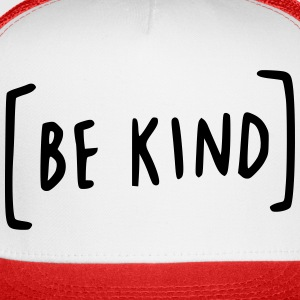 Be Kind Sportswear - Trucker Cap