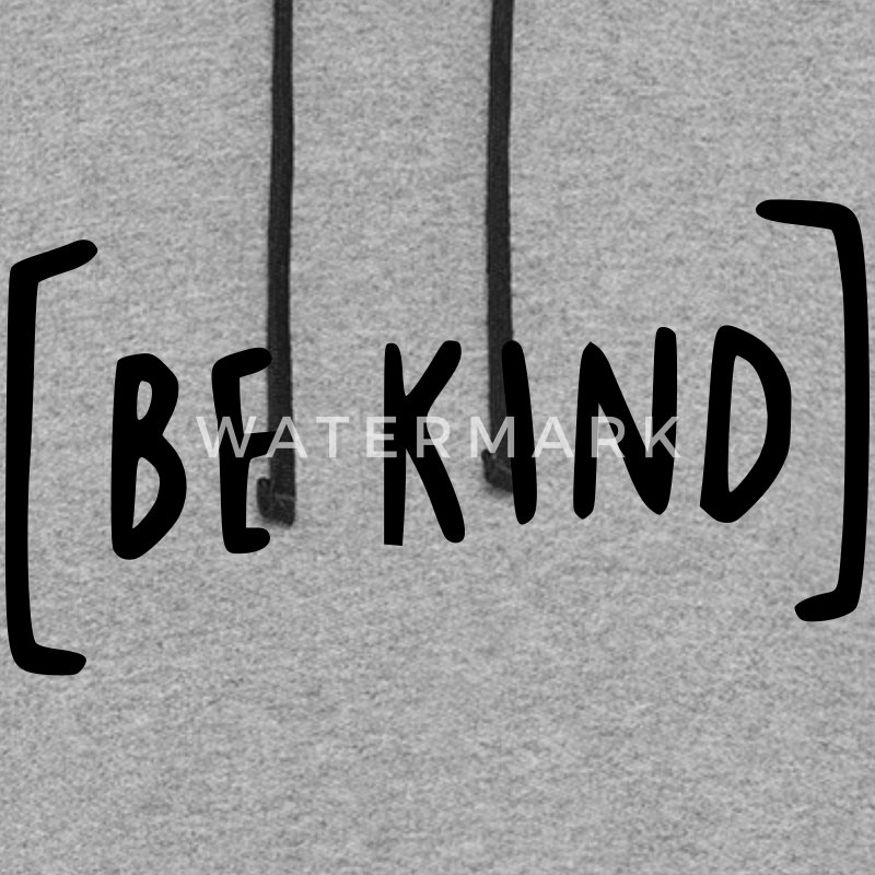 Be Kind Hoodies - Colorblock Hoodie