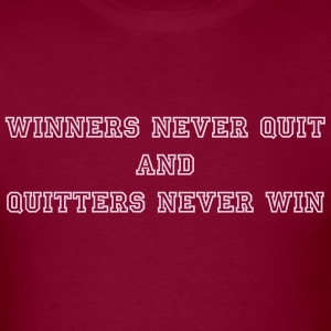 In Motion Collection Winners Never Quit, Quitters - Men's T-Shirt