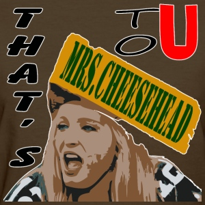 That's Mrs. Cheesehead to U - Women's T-Shirt