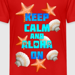 Keep Calm Aloha On - Kids' Premium T-Shirt