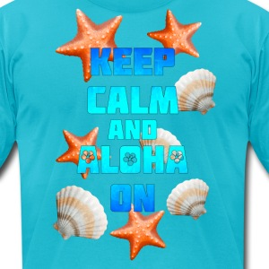 Keep Calm Aloha On - Men's T-Shirt by American Apparel