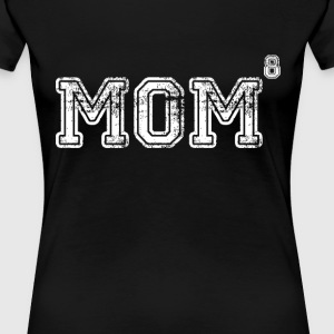 Mom of 8 Women's T-Shirts - Women's Premium T-Shirt