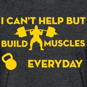 Build Muscles Everyday Vintage sport t-shirt - Fitted Cotton/Poly T-Shirt by Next Level