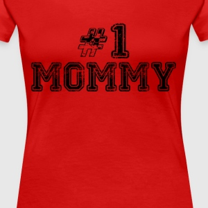 Number One Mommy Women's T-Shirts - Women's Premium T-Shirt
