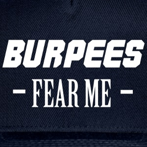 Burpees Fear Me Sportswear - Snap-back Baseball Cap