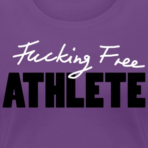 Fucking Free Athlete w Women's T-Shirts - Women's Premium T-Shirt