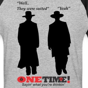 They were suited - Baseball T-Shirt