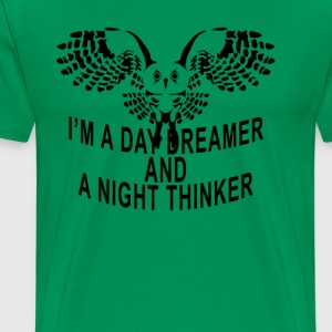 im_a_daydreamer_and_nighthinker - Men's Premium T-Shirt