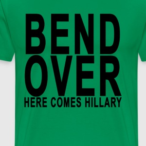 bend_over_here_comes_hillary - Men's Premium T-Shirt