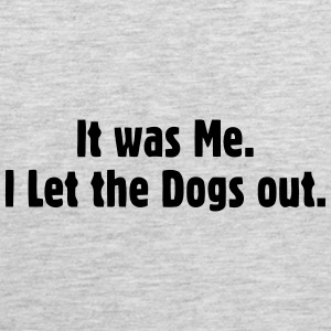 I LET THE DOGS OUT Sportswear - Men's Premium Tank