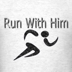 Run With Him