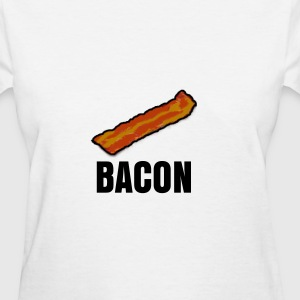 Bacon shirt - Women's T-Shirt