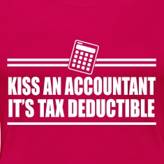 KISS AN ACCOUNTANT IT'S TAX DEDUCTIBLE TEE WOMAN